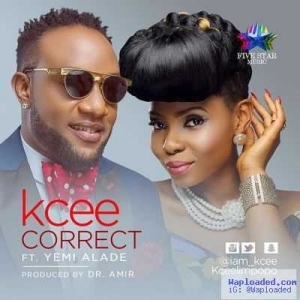 Kcee - Correct ft. Yemi Alade (Prod by Dr. Amir)
